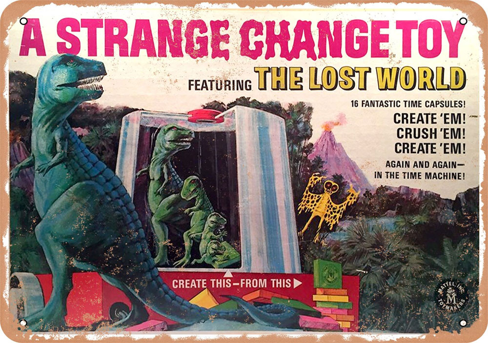 "Strange Change Lost World Toy by Mattel 1968 10"" x 14"" Metal Sign"