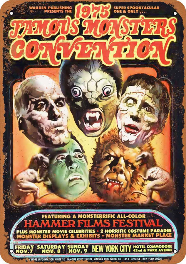 "Famous Monsters Convention NYC 1975 Metal Sign 9"" x 12"""