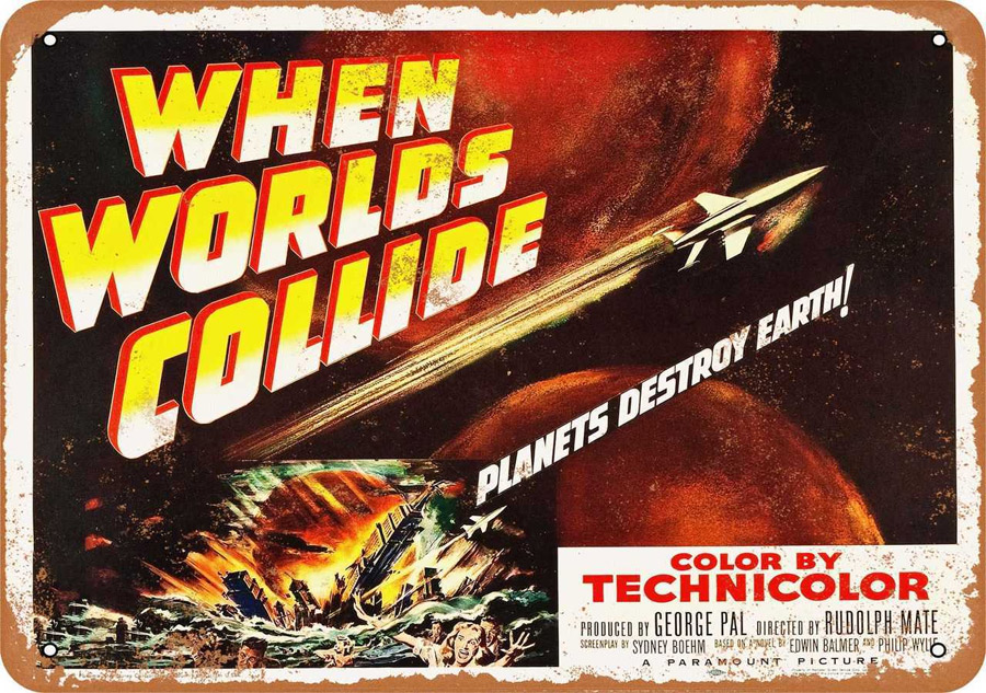 "When Worlds Collide 1951 Movie Metal Sign 9"" x 12"""