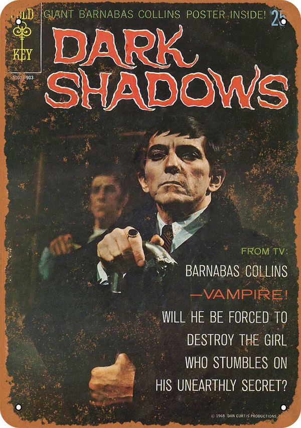 "Dark Shadows 1968 Barnabas Metal Sign 9"" x 12"""