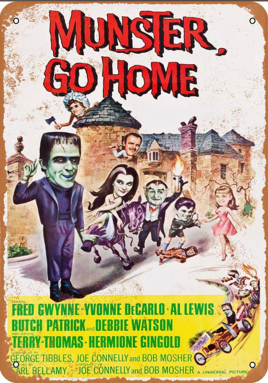 "Munsters Munster Go Home 1966 Metal Sign 9"" X 12"""