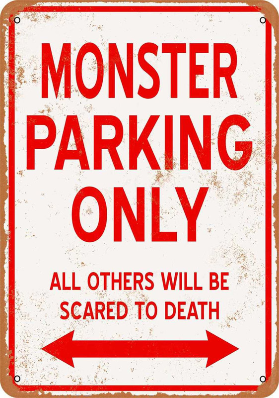 "Monster Parking Only 9"" x 12"" Metal Sign"