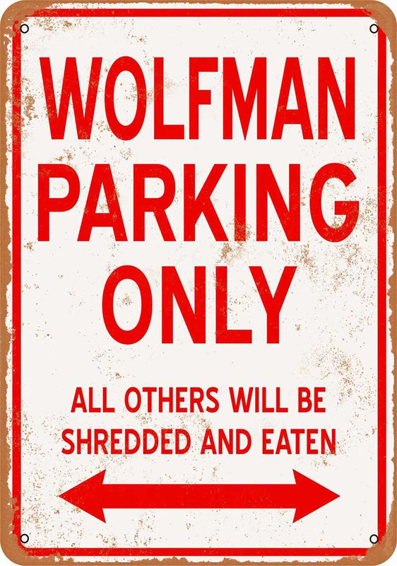 "Wolfman Parking Only 9"" x 12"" Metal Sign"
