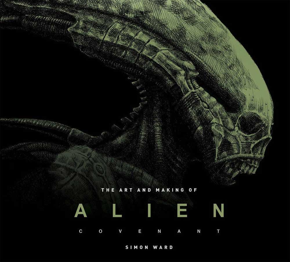 Alien Covenant The Art and Making Of Hardcover Book by Simon Ward