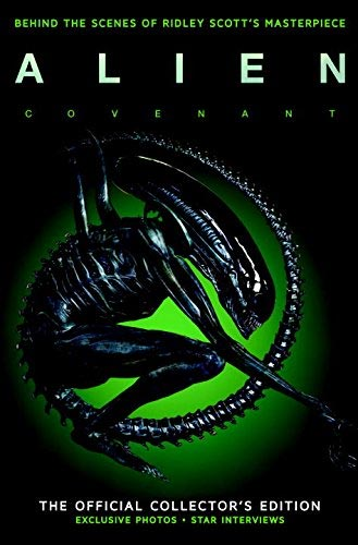 Alien Covenant Behind The Scenes Official Collector's Edition Hardcover Book