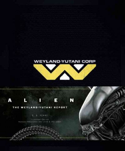 Alien The Weyland-Yutani Report Hardcover Book