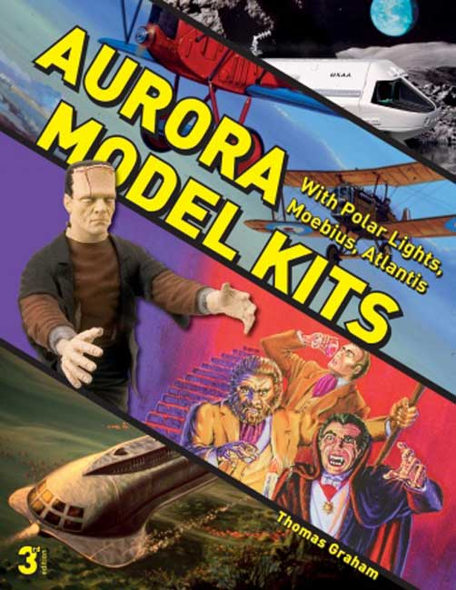 Aurora Model Kits: With Polar Lights, Moebius, Atlantis-Thomas Graham Book-FREE SHIPPING