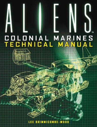 Aliens Colonial Marines Technical Manual Paperback Book