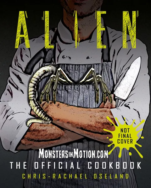 Alien: The Official Cookbook Hardcover Book