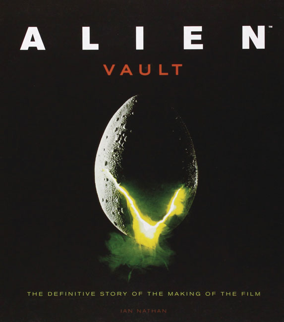 Alien Vault: The Definitive Story of the Making of the Film EXPANDED