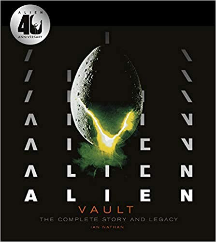 Alien Vault: 40th Anniversary Definitive Story Behind the Film Hardcover Book