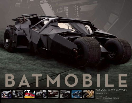 Batman Batmobile The Complete History Hardcover Book