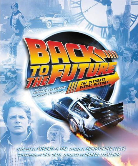 Back to the Future The Ultimate Visual History Hardcover Book