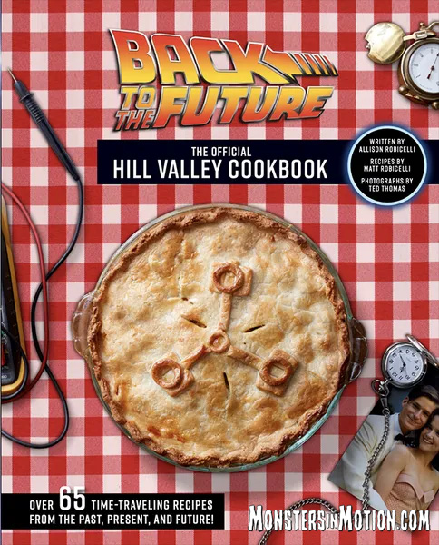 Back to the Future: The Hill Valley Cookbook Hardcover Book