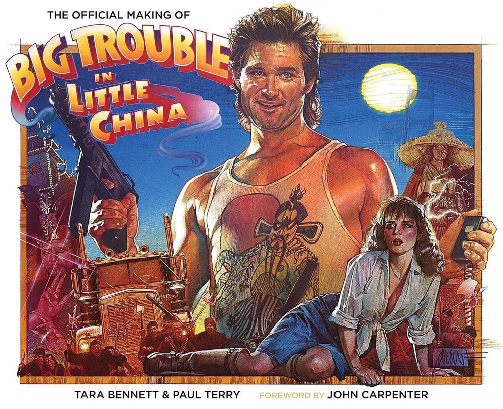 Big Trouble In Little China The Official Making Of Hardcover Book