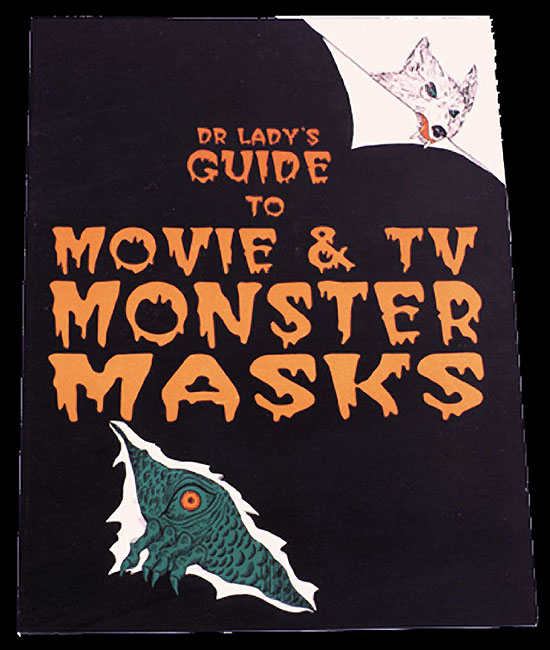 Dr. David Ladys Collectors Guide Movie & TV Monster Masks Book