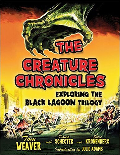 Creature Chronicles Exploring the Black Lagoon Trilogy Book Creature from the Black Lagoon