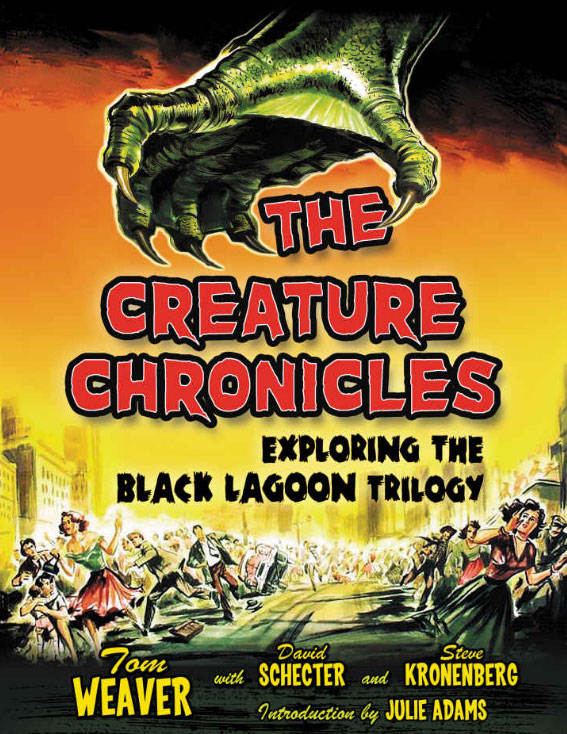 Creature Chronicles: Exploring the Black Lagoon Trilogy Paperback Book