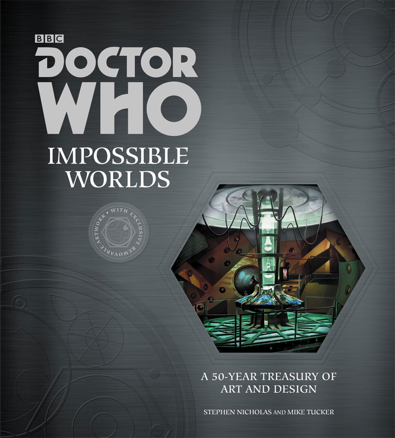 Doctor Who: Impossible Worlds: A 50-year Treasury of Art and Design Hardcover Book
