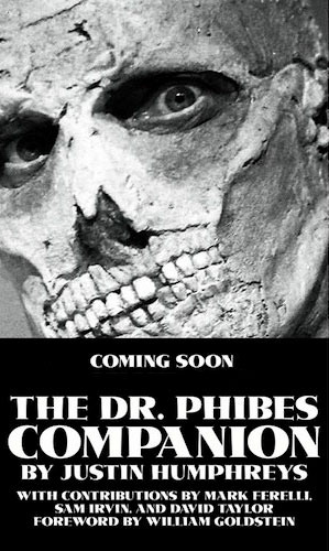 Dr. Phibes Companion Book by Justin Humphreys