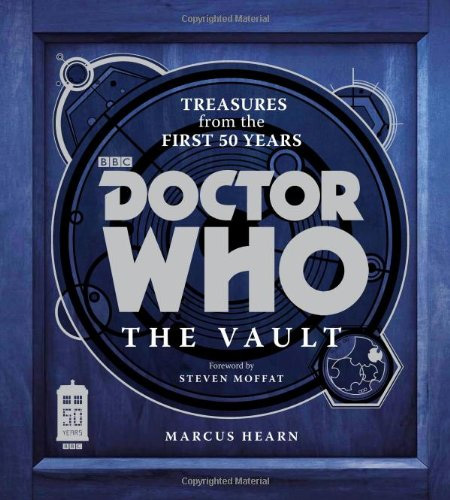 Doctor Who The Vault: Treasures from the First 50 Years HC Book: