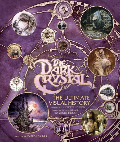 Dark Crystal: The Ultimate Visual History Hardcover