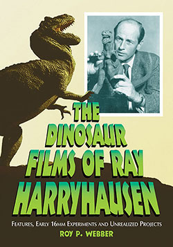 Dinosaur Films of Ray Harryhausen Book