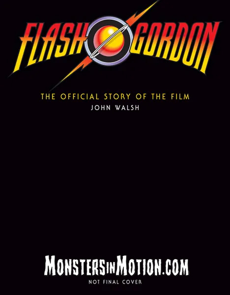 Flash Gordon: The Official Story of the Film Hardcover Book