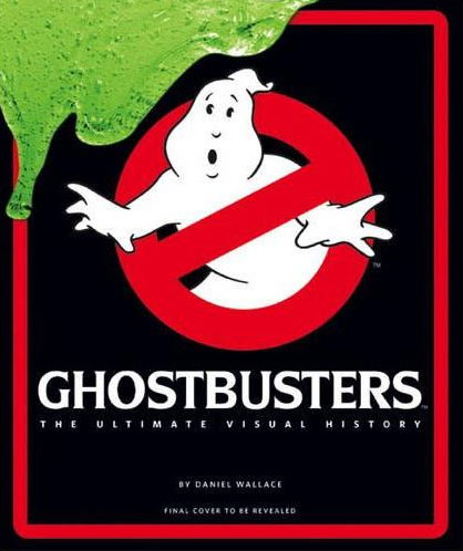 Ghostbusters The Ultimate Visual History Hardcover Book