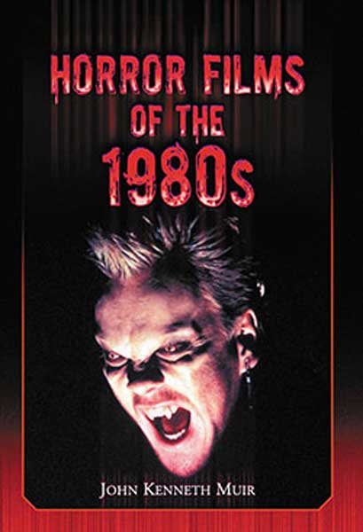 Horror Films of the 1980s Book (John Kenneth Muir )