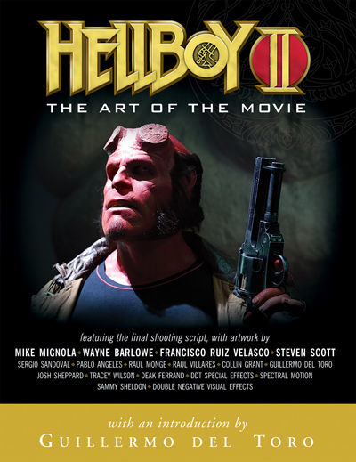 Hellboy II: The Art of the Movie Book-Guillermo del Toro
