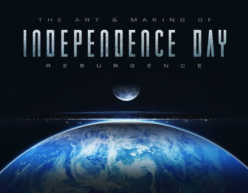 Independence Day Resurgence Art Of Hardcover Book
