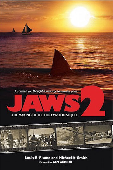 Jaws 2 The Making of a Hollywood Sequel Hardcover Book