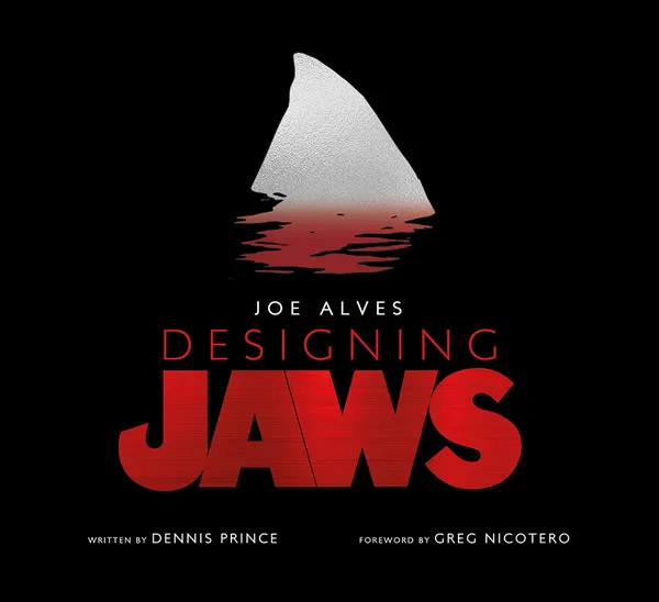 Joe Alves: Designing Jaws Hardcover Book