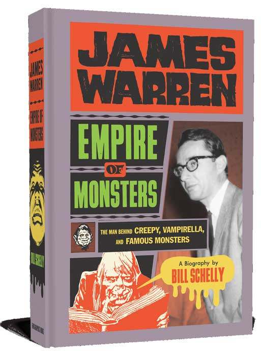 James Warren, Empire of Monsters: The Man Behind Creepy, Vampirella, and Famous Monsters Hardcover Book