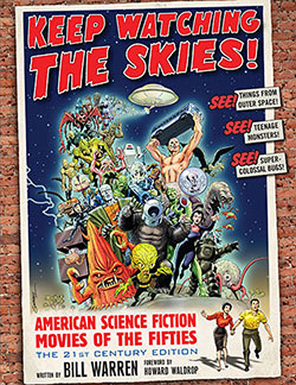 Keep Watching the Skies! Science Fiction Movies of the Fifties Softcover Book FREE SHIPPING IN THE US
