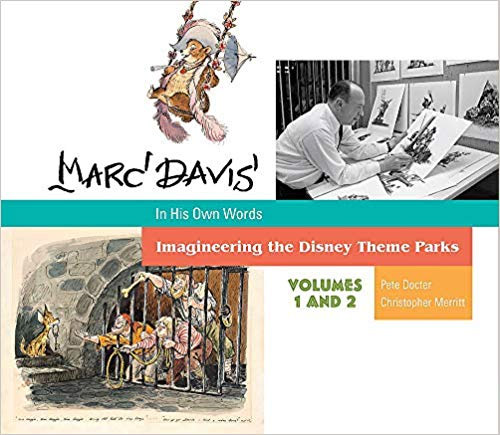 Marc Davis in His Own Words: Imagineering the Disney Theme Parks Volumes 1 and 2 Hardcover Book
