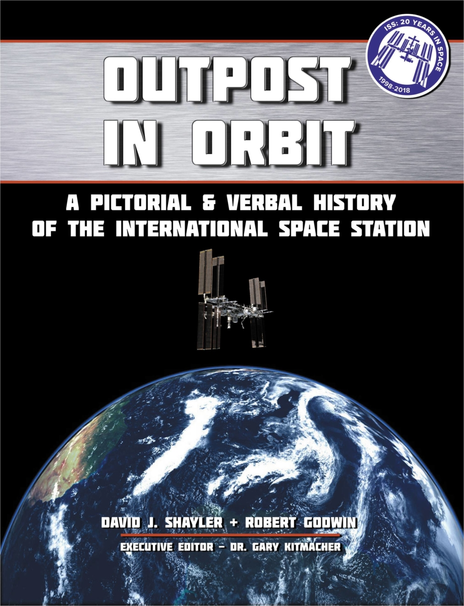Outpost in Orbit: A Pictorial & Verbal History of the Space