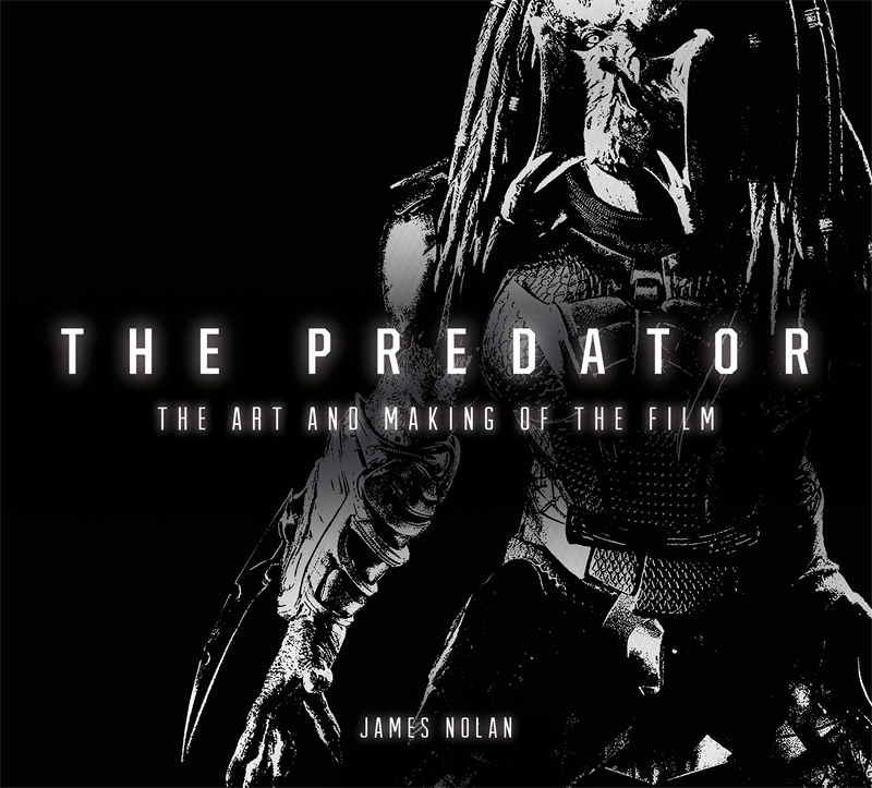 Predator 2018 The Art And Making Of The Predator Hardcover Book