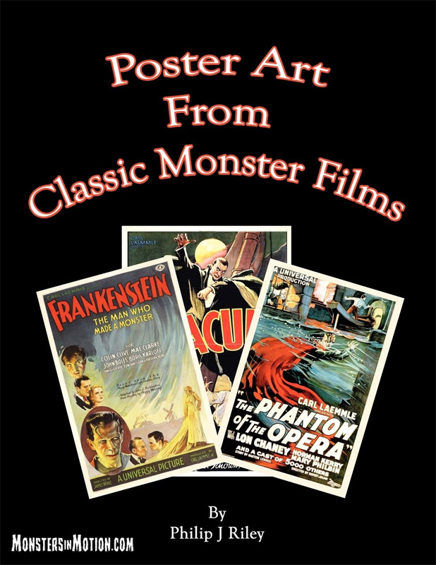 Poster Art from Classic Monster Films Book by Philip J. Riley