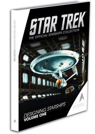 Star Trek Designing Starships Volume One Hardcover Book