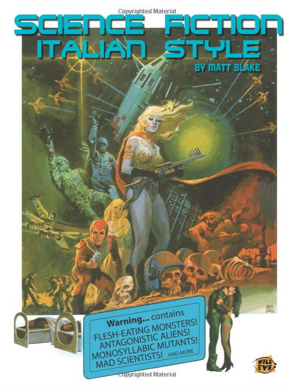 Science Fiction Italian Style: Italian Science Fiction Films from 1958-2000 Book