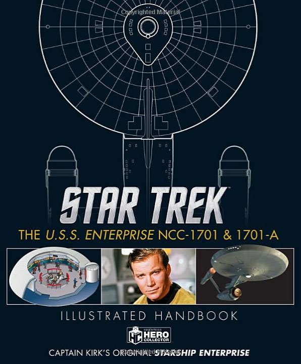 Star Trek: The U.S.S. Enterprise NCC-1701 Illustrated Handbook Hardcover Book