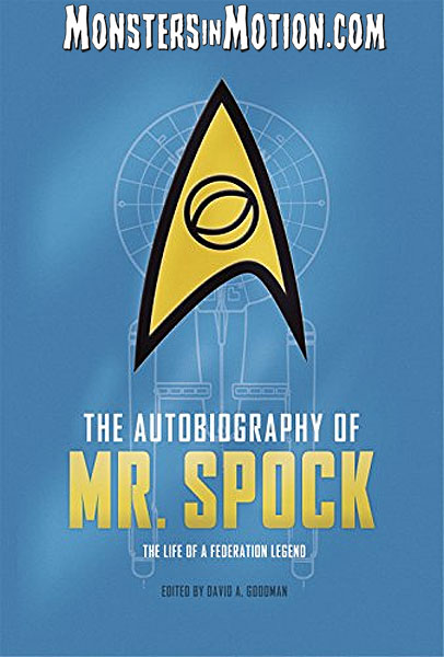 Star Trek The Autobiography of Mr. Spock Hardcover Book