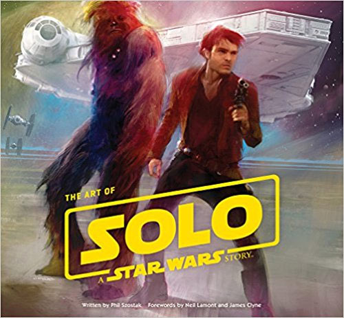 Star Wars The Art of Solo: A Star Wars Story Hardcover Book