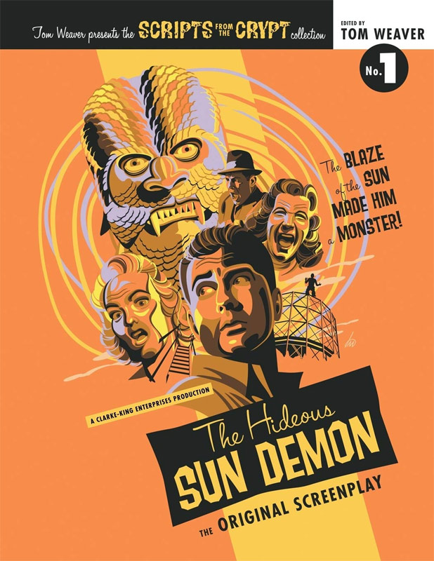 Scripts from the Crypt #1 The Hideous Sun Demon Softcover Book