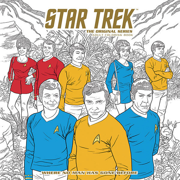 Star Trek TOS Adult Coloring Book Volume 2 Where No Man Has Gone Before