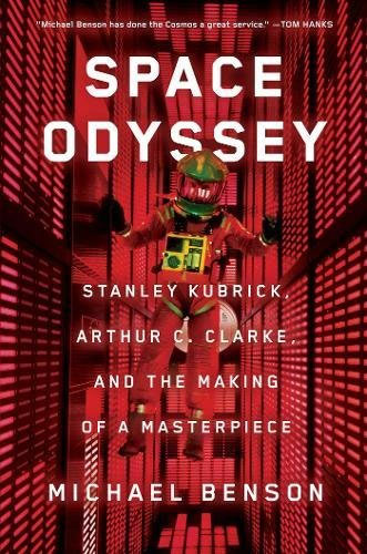 Space Odyssey: Stanley Kubrick, Arthur C. Clarke, and the Making of a Masterpiece Hardcover Book 2001: A Space Odyssey