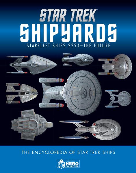 Star Trek Shipyards Star Trek Starships: 2294 to the Future The Encyclopedia of Starfleet Ships Hardcover Book