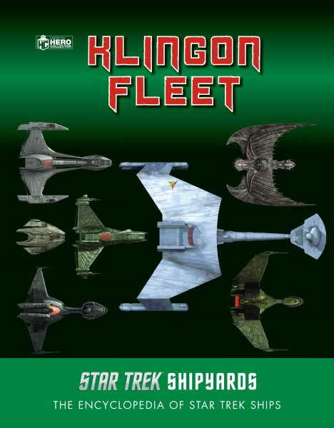 Star Trek Shipyards: The Klingon Fleet Hardcover Book